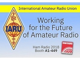 IARU will be at Ham Radio 2018 in Friedrichshafen from 1st to 3rd June 2018. We will be at stand A1-449 in the main hall.At the stand, we are scheduling a few informal discussions on important amateur radio matters. If you are at Friedrichshafen, please come and see us, to discuss IARU initiatives on the future of amateur radio.